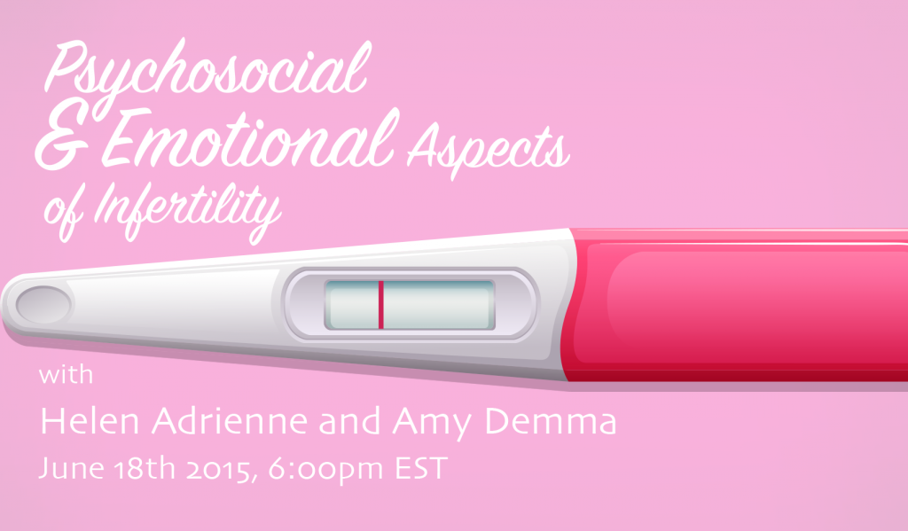 Emotional & psychosocial aspects of infertility with psychotherapist Helen Adrienne - poster